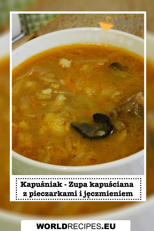 Kapuśniak - Zupa kapuściana z pieczarkami I jęczmieniem