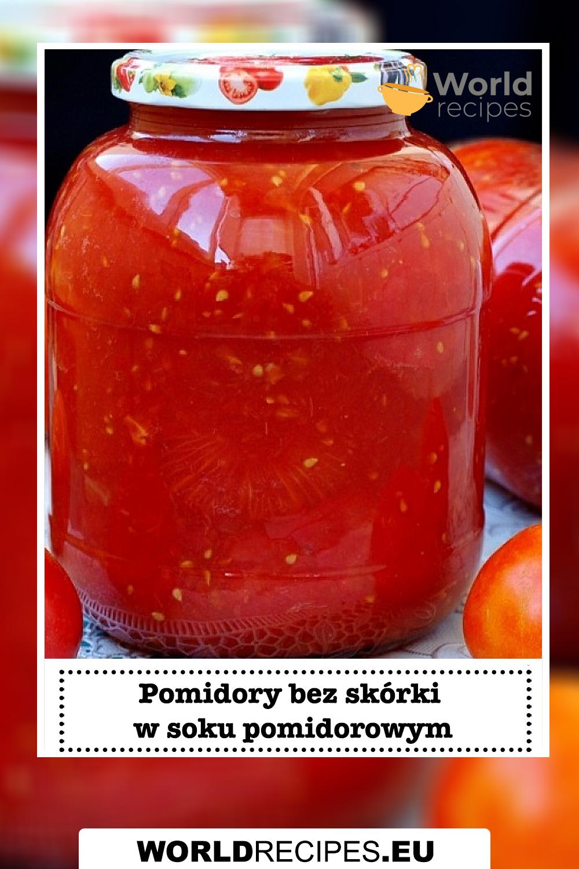 Pomidory bez skórki w soku pomidorowym