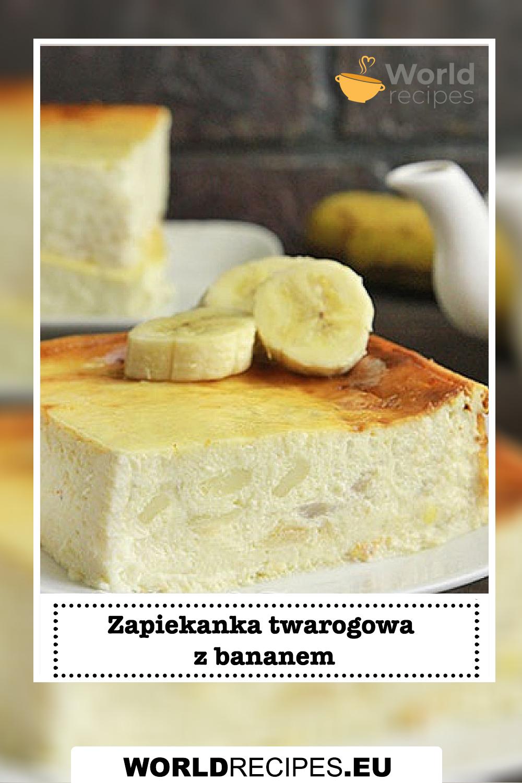 Zapiekanka twarogowa z bananem