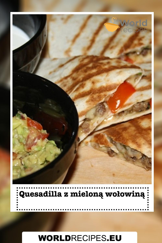 Quesadilla z mieloną wołowiną
