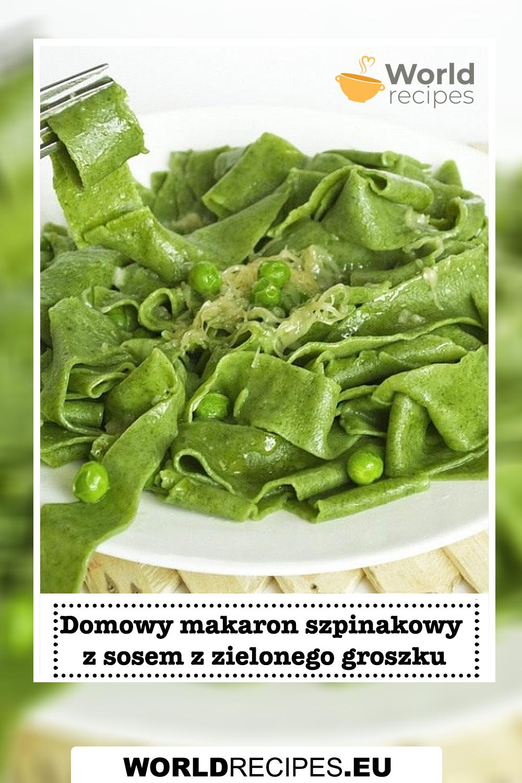 Domowy makaron szpinakowy z sosem z zielonego groszku