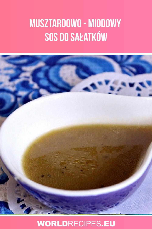 Musztardowo - miodowy sos do sałatków