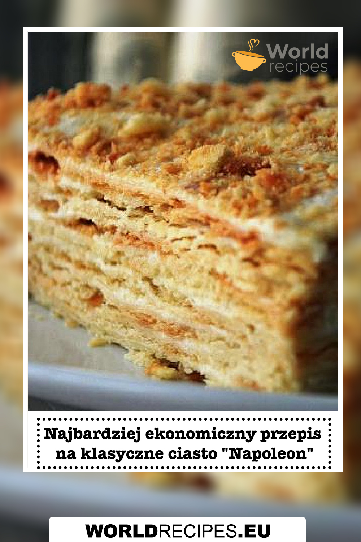 """Najbardziej ekonomiczny przepis na klasyczne ciasto """"Napoleon"""""""