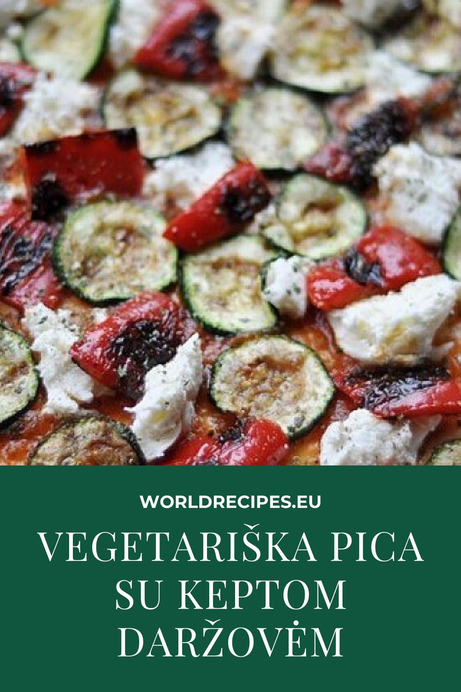 Vegetariška pica su keptom daržovėm