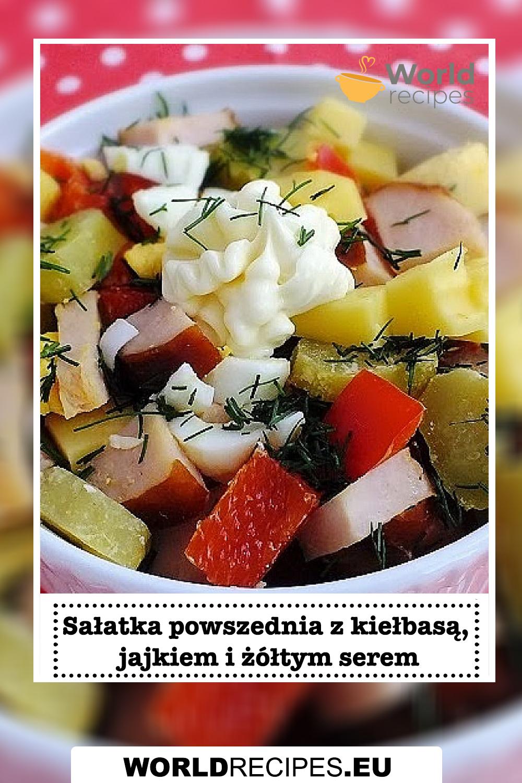 Sałatka powszednia z kiełbasą, jajkiem i żółtym serem