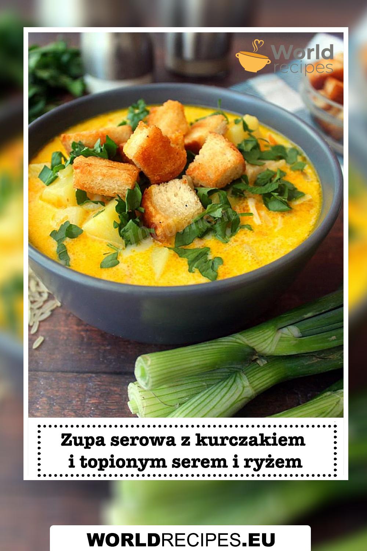 Zupa serowa z kurczakiem i topionym serem i ryżem